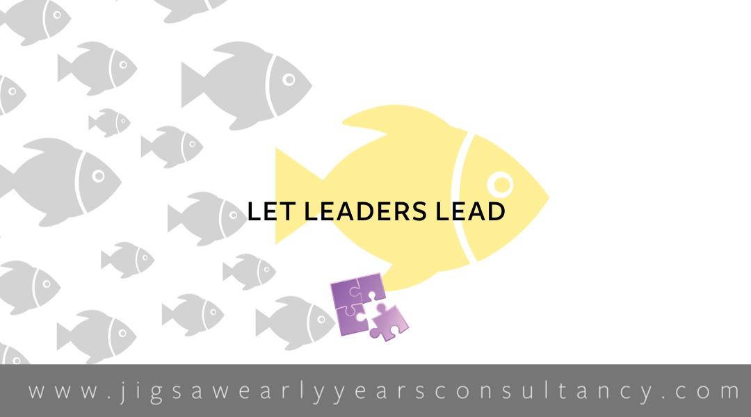 Module 8: Let Leaders Lead