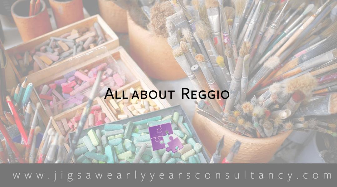 Module 2: Let's Start with Reggio
